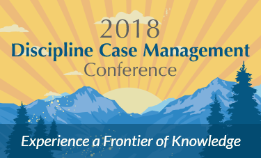 2018 Discipline Case Management Conference, Experience a Frontier of Knowledge