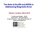 Watch The Role of the RN and APRN in Diagnosis Video