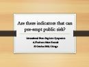 Watch Are There Indicators that can Preempt Public Risk? Video