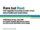 Watch Rare but Real, One Regulator's Journey to Learn About Health Care Serial Killers Video