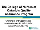 Watch The College of Nurses of Ontario's Quality Assurance Program: Challenges and Opportunities Video